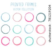 round paint brush stroke vector ... | Shutterstock .eps vector #781219204
