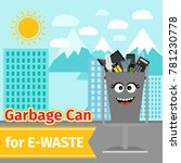 garbage can with e waste trash...   Shutterstock .eps vector #781230778