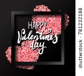 valentines day holiday... | Shutterstock .eps vector #781232188