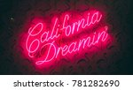 california dreamin neon sign  | Shutterstock . vector #781282690