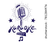 karaoke night and nightclub... | Shutterstock . vector #781284976