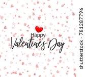 valentines day card. confetti... | Shutterstock .eps vector #781287796