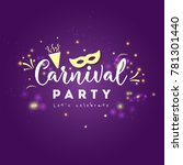 background of colorful carnival ... | Shutterstock .eps vector #781301440