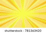 comic halftone background.... | Shutterstock .eps vector #781363420