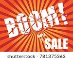 super sale boom concept vector...   Shutterstock .eps vector #781375363