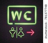 wc toilet man woman symbol neon ... | Shutterstock .eps vector #781377748