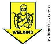hand drawn logo welder with... | Shutterstock .eps vector #781379464