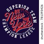 t shirt print design. new york... | Shutterstock .eps vector #781393426