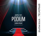 round podium with red carpet... | Shutterstock .eps vector #781409668