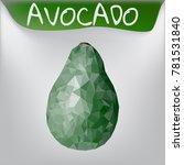 avocado isolated low poly style | Shutterstock .eps vector #781531840