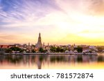 wat arun temple at sunset in... | Shutterstock . vector #781572874