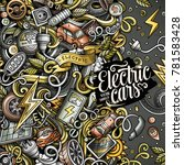 cartoon cute doodles electric...   Shutterstock .eps vector #781583428