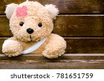 teddy bear with bandages and... | Shutterstock . vector #781651759