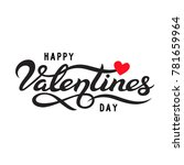 happy valentines day typography ... | Shutterstock .eps vector #781659964