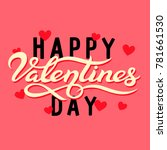 happy valentines day typography ... | Shutterstock .eps vector #781661530