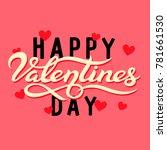 happy valentines day typography ... | Shutterstock .eps vector #781661530