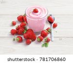 yogurt with strawberry on white ... | Shutterstock . vector #781706860