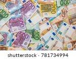 background of all euro bills... | Shutterstock . vector #781734994