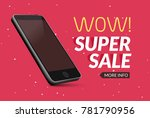 super sale phone banner. mobile ... | Shutterstock .eps vector #781790956