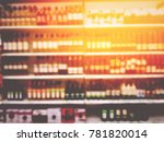 blurred image of many brands of ... | Shutterstock . vector #781820014