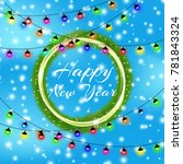 happy new year and merry... | Shutterstock .eps vector #781843324