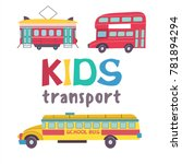 children's transport collection.... | Shutterstock .eps vector #781894294