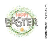 happy easter. hand drawing... | Shutterstock .eps vector #781916974