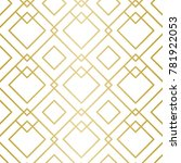 luxury geometric pattern.... | Shutterstock .eps vector #781922053