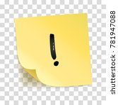 note yellow sticker exclamation ... | Shutterstock .eps vector #781947088
