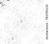 grunge black and white pattern. ... | Shutterstock . vector #781950133