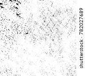 grunge black and white pattern. ... | Shutterstock . vector #782027689