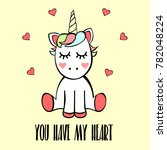 unicorn with hearts and closed... | Shutterstock . vector #782048224