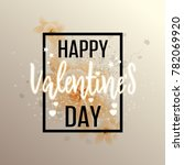happy valentines day greeting... | Shutterstock .eps vector #782069920