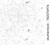 grunge black and white pattern. ...   Shutterstock . vector #782076976