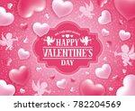 valentines day congratulation... | Shutterstock .eps vector #782204569