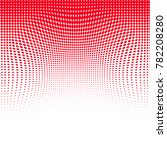 abstract red white halftone... | Shutterstock . vector #782208280