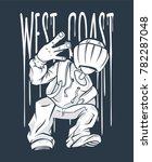 west coast guy hip hop hand... | Shutterstock .eps vector #782287048