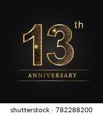 anniversary 13 years... | Shutterstock .eps vector #782288200