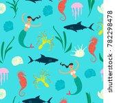 marine life seamless pattern... | Shutterstock .eps vector #782298478