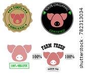 100 percent organic  certified  ... | Shutterstock .eps vector #782313034