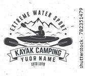 kayak camping. vector...   Shutterstock .eps vector #782351479