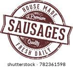 homemade sausages restaurant... | Shutterstock .eps vector #782361598