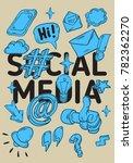 social media isolated artistic... | Shutterstock .eps vector #782362270