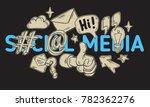 social media isolated artistic...   Shutterstock .eps vector #782362276