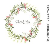 floral wreath with leaves.... | Shutterstock .eps vector #782374258