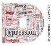 vector conceptual depression or ...   Shutterstock .eps vector #782394784