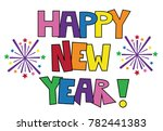 happy new year | Shutterstock .eps vector #782441383