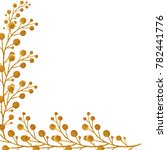 sprigs painted with gold paint... | Shutterstock . vector #782441776
