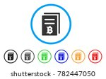 bitcoin price copy rounded icon.... | Shutterstock .eps vector #782447050