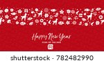 happy chinese new year of the... | Shutterstock . vector #782482990